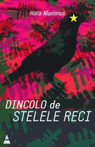 MUNTENUS-Horia---DINCOLO-DE-STELELE-RECI-cop-wb